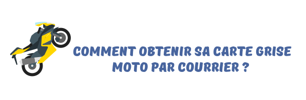 carte grise moto courrier