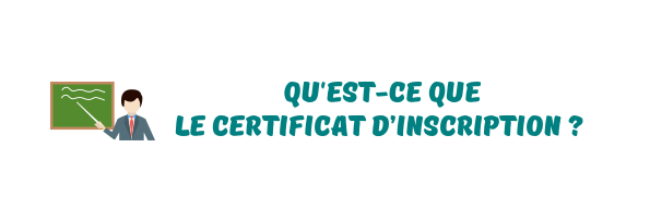 certificat d'inscription