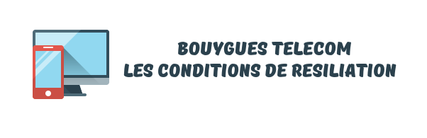 conditions resiliation Bouygues