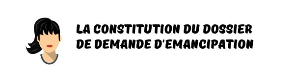 dossier demande emancipation