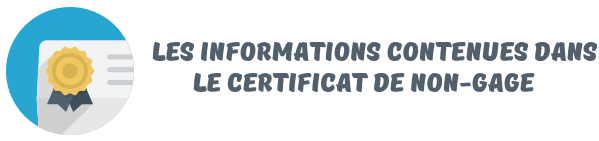 informations certificat non gage