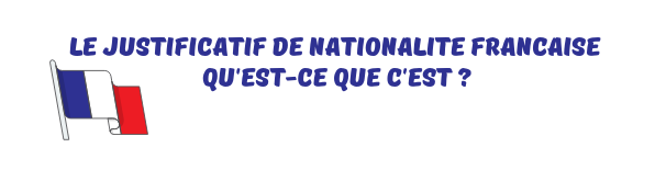 justificatif nationalite francaise