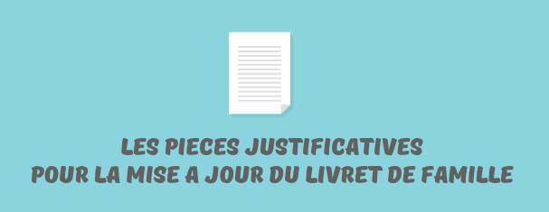 pieces justificatives livret famille