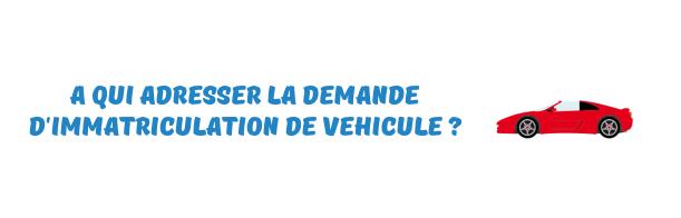 prefecture immatriculation vehicule
