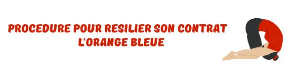 resilier lorange bleue
