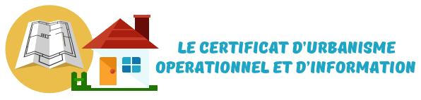 certificat urbanisme operationnel information