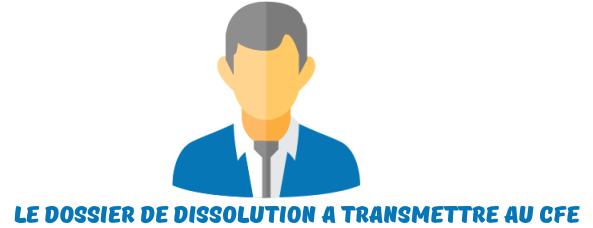dossier dissolution sasu CFE