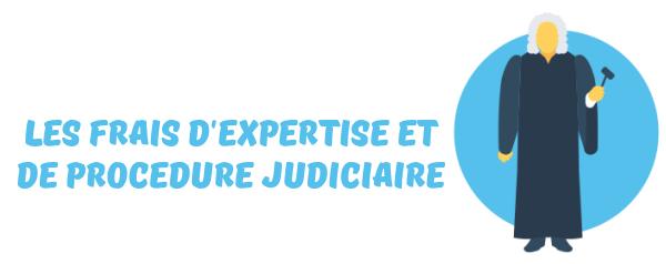 frais expertise procédure judiciaire