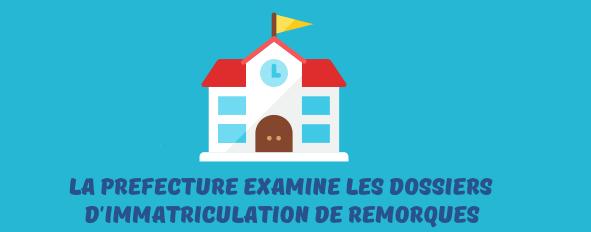 prefecture immatriculation remorque