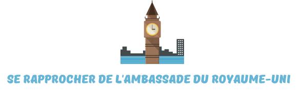 visa angleterre Ambassade Royaume-Uni