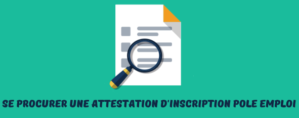 attestation inscription pole emploi