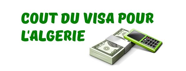 cout visa algerie