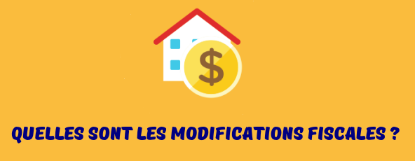 modifications fiscales changement destination logement