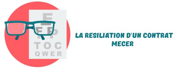 resiliation contrat mecer