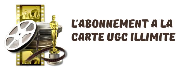 abonnement-carte-ugc-illimite
