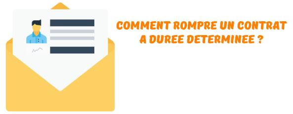 rompre Contrat Duree Determinee