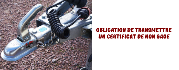 obligations-certificat-non-gage-remorque