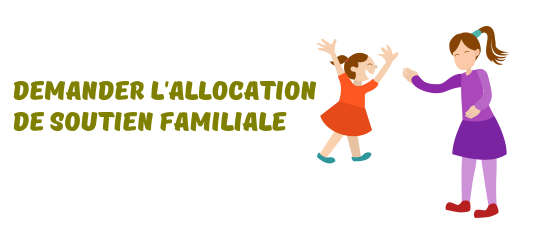 Asf Comment Obtenir L Allocation De Soutien Familiale