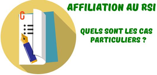 affiliation-rsi-cas-particuliers