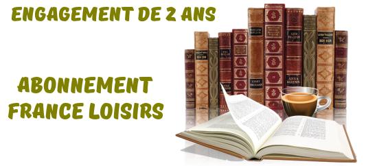 Résilier Abonnement à France Loisirs Démarches Procédure