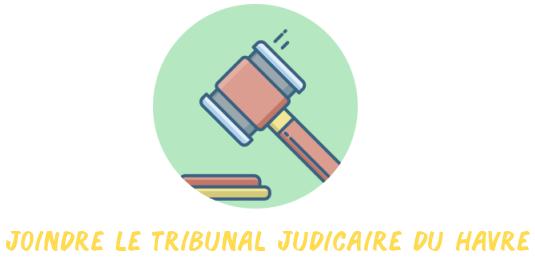 tribunal judiciaire le havre