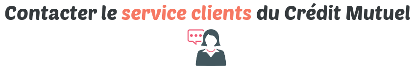 contact service clients credit mutuel