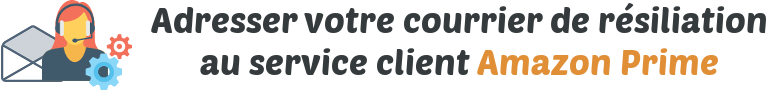 courrier resiliation service client amazon prime
