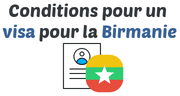 conditions visa birmanie