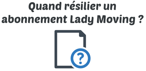 resilier abonnement lady moving
