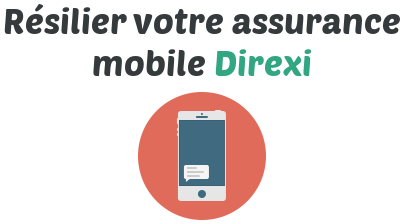 resilier assurance mobile direxi