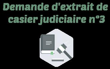 demande extrait casier judiciaire n3