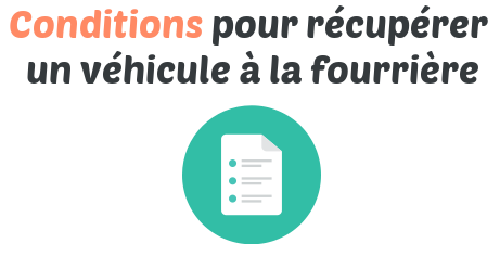 condition recuperation vehicule fourriere