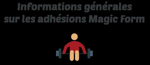 information abonnement magic form
