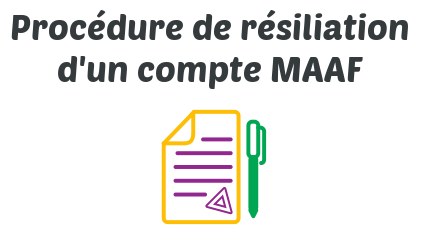 procedure resiliation compte maaf