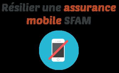 resilier assurance mobile sfam