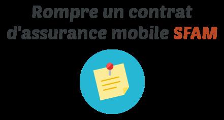 rupture assurance mobile sfam