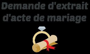 demande extrait acte mariage