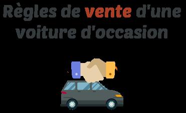 regle vente vehicule occasion