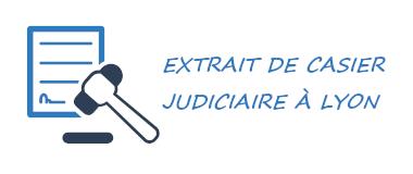 casier judiciaire lyon