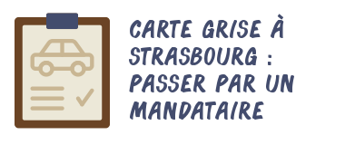 carte grise strasbourg mandataire