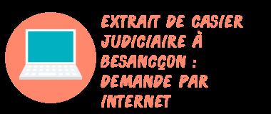 casier judiciaire besançon internet
