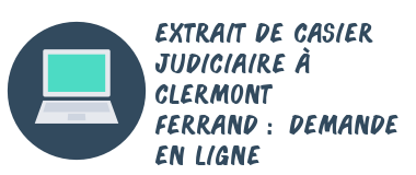 casier judiciaire clermont-ferrand internet