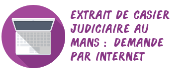 casier judiciaire le mans internet