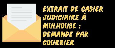 casier judiciaire mulhouse courrier