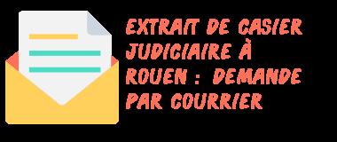 casier judiciaire rouen courrier