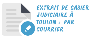 casier judiciaire toulon courrier