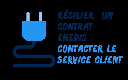 contacter service client resilier enedis