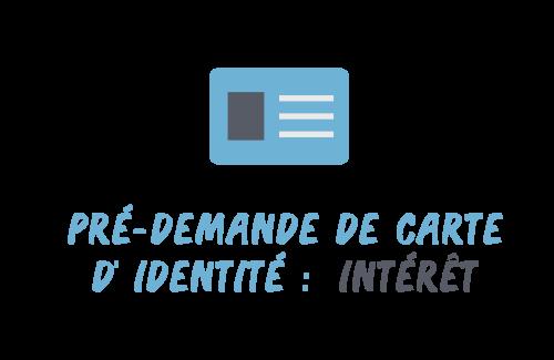 pré-demande carte identité intérêt