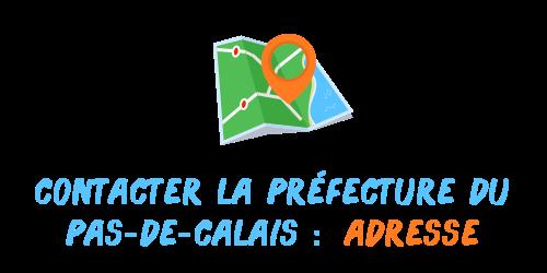 adresse préfecture pas-de-calais