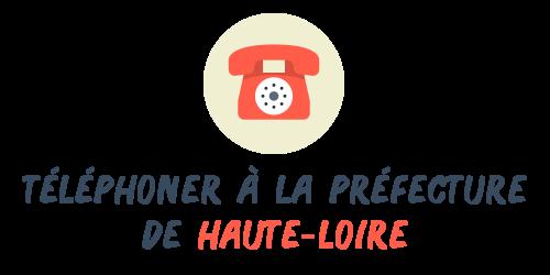 téléphone préfecture Haute-Loire